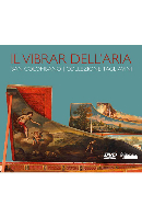 IL VIBRAR DELL`ARIA : THE TAGLIAVINI COLLECTION [탈리아비니 컬렉션: 옛 건반악기 해설과 연주] [PAL방식]