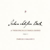A VIOLONCELLO SENZA BASSO - CHAPTER 1/ FRANCESCO GALLIGIONI [바흐: 무반주 첼로 모음곡 1, 2, 3번 - 프란체스코 갈라지오니]