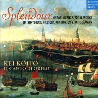 SPLENDOUR: ORGAN MUSIC & VOCAL WORKS/ KEI KOITO, IL CANTO DI ORFEO [17세기 북독일 오르간과 합창을 위한 음악 - 케이 코이토, 오르페오의 노래 합창단]