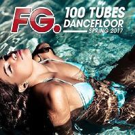 100 TUBES DANCEFLOOR SPRING 2017