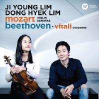 MOZART & BEETHOVEN: VIOLIN SONATAS/ DONG HYEK LIM(임동혁) [모차르트 & 베토벤: 바이올린 소나타 - 임지영 데뷔 앨범]