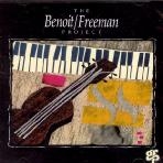 DAVID BENOIT/ RUSS FREEMAN - THE BENOIT/ FREEMAN PROJECT