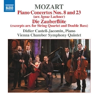 모차르트: 피아노 협주곡 8 & 23번(이그난츠 라흐너 편곡 버전), 마술피리(발췌, 현악사중주와 더블베이스를 위한 버전, 작자 미상)