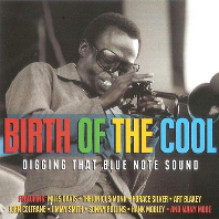 BIRTH OF THE COOL: DIGGING THAT BLUE NOTE SOUND [블루노트 사운드 모음집]