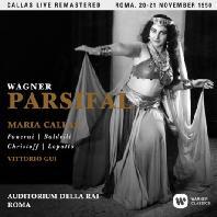WAGNER: PARSIFAL/ VITTORIO GUI [마리아 칼라스: 바그너 파르지팔 - 1950년 로마 실황]