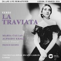 VERDI: LA TRAVIATA/ FRANCO GHIONE [마리아 칼라스: 베르디 라 트라비아타 - 1958년 리스본 실황]
