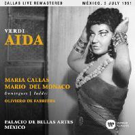 VERDI: AIDA/ OLIVIERO DE FABRITIIS [마리아 칼라스: 베르디 아이다 - 1951년 멕시코 실황]