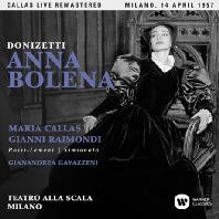 DONIZETTI: ANNA BOLENA/ GIANANDREA GAVAZZENI [마리아 칼라스: 도니제티 안나 볼레나 - 1957년 밀라노 실황]