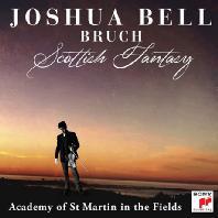 BRUCH SCOTTISH FANTASY/ ACADEMY OF ST. MARTIN IN THE FIELDS [조슈아 벨: 브루흐 스코틀랜드 환상곡 - 바이올린 협주곡]
