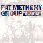 PAT METHENY - QUARTET [REMASTERED]