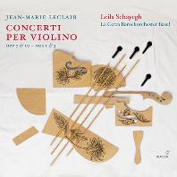 CONCERTI PER VIOLINO/ LEILA SCHAYEGH [르클레르: 바이올린 협주곡집 - 라일라 샤예흐]