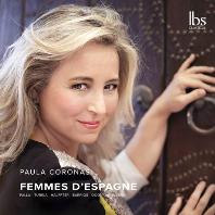 FEMMES D`ESPAGNE/ PAULA CORONAS [스페인 여인: 스페인의 피아노 음악 - 파울라 코로나스]