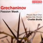 PASSION WEEK/ CHARLES BRUFFY [SACD HYBRID] [그레차니노프: 수난 주간]