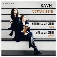 VOYAGEUR/ NATHALIA MILSTEIN, MARIA MILSTEIN [라벨: 바이올린 소나타 1, 2번, 5개의 그리스 민요 - 밀스테인 자매]