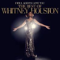 I WILL ALWAYS LOVE YOU: THE BEST OF WHITNEY HOUSTON [딜럭스반]