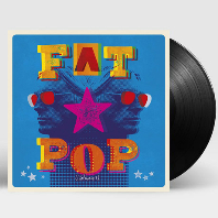FAT POP VOLUME 1 [LP]