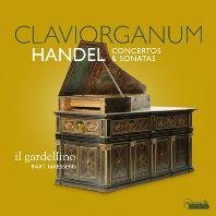 CLAVIORGANUM: CONCERTOS & SONATAS/ IL GARDELLINO, BART NAESSENS [클라비오르가눔으로 연주하는 헨델 오르간 협주곡, 모음곡, 소나타 - 일 가르델리노]