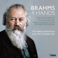 4 HANDS/ WYNEKE JORDANS, LEO VAN DOESELAAR [브람스: 네 손 피아노 작품집 - 헝가리 춤곡, 사랑의 노래 왈츠 외]
