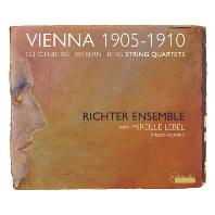 VIENNA 1905-1910/ RICHTER ENSEMBLE [빈 1905-1910: 쇤베르크, 베르크, 베베른 현악사중주 - 리히터 앙상블]