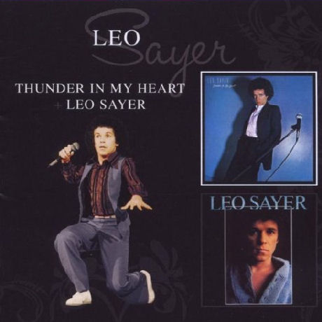 THUNDER IN MY HEART & LEO SAYER [DELUXE]