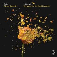 THE MUSIC FOR THE ROYAL FIREWORKS/ ZEFIRO, ALFREDO BERNARDINI [헨델: 왕궁의 불꽃놀이 음악]