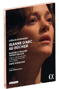 JEANNE D'ARC AU BUCHER/ MARION COTILLARD, MARC SOUSTROT [오네게르: 화형대 위의 잔 다르크 - 마리옹 꼬띠아르]