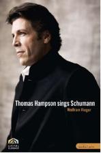 THOMAS <!HS>HAMPSON<!HE> SING SCHUMANN/ WOLFRAM RIEGER [토마스 햄슨이 부르는 슈만]