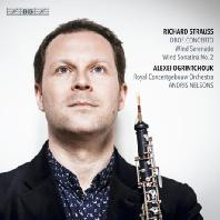 OBOE CONCERTO, WIND SERENADE/ ALEXEI OGRINTCHOUK, ANDRIS NELSONS [SACD HYBRID] [R. 슈트라우스: 오보에 협주곡 외 - 오그린츄크 & 넬손스]