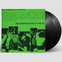 DECONSTRUCTION OF THE 80S [140G HQ LP]