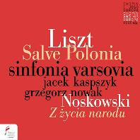 리스트: 오라토리오 '성 스타니슬라우스' 중 '살베 폴로니아', 노스코프스키: '나라의 삶으로부터'