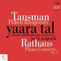 탄즈만: 폴란드 랩소디, 라타우스: 피아노 협주곡 op.45