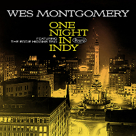 웨스 몽고메리 (Wes Montgomery) - One Night in Indy