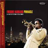 프레디 허버드 (Freddie Hubbard) - Pinnacle; Live and Unreleased from Keystone Korner