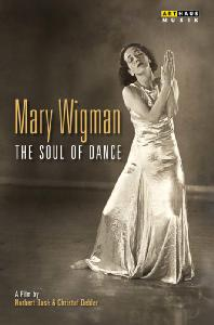 MARY WIGMAN: THE SOUL OF DANCE [다큐멘터리 마리 비그만 춤의 영혼]