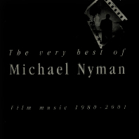 THE VERY BEST OF MICHAEL NYMAN: FILM MUSIC 1980-2001