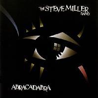 STEVE MILLER BAND - ABRACADABRA [DELUXE EDITION]