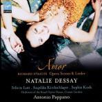 RICHARD STRAUSS - AMOR/ NATALIE DESSY  ANTONIO PAPPANO