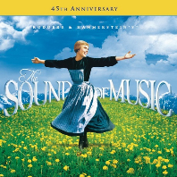 THE SOUND OF MUSIC: 45TH ANNIVERSARY [사운드 오브 뮤직: 45주년기념반]