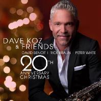 20TH ANNIVERSARY CHRISTMAS: DAVE KOZ & FRIENDS
