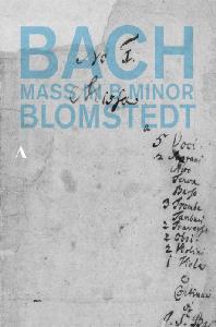 MASS IN B MINOR/ HERBERT BLOMSTEDT [바흐: B단조 미사 - 헤르베르트 블롬슈테트] [한글자막]