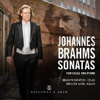 SONATAS FOR CELLO & PIANO/ BRIAN THORNTON, SPENCER MYER [브람스: 첼로 소나타 1, 2번 - 브라이언 손튼]