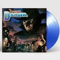 DANGER DANGER [TRANSPARENT BLUE] [180G LP]