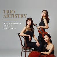 PIANO TRIO/ TRIO ARTISTRY [멘델스존 & 드보르작: 피아노 트리오 - 트리오 아티스트리]