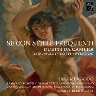 SE CON STILLE FREQUENTI/ SARA MINGARDO, CENACOLO MUSICALE [바로크 실내 이중창 작품집 - 사라 밍가르도]