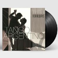 TANGO ARGENTINO: FOR ALWAYS [180G LP]