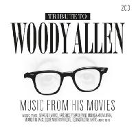 TRIBUTE TO WOODY ALLEN: MUSIC FROM HIS MOVIES