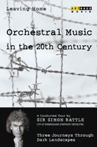 SIMON RATTLE/ LEAVING HOME/ ORCHESTRAL MUSIC IN THE 20TH CENTURY VOL.4