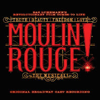 MOULIN ROUGE! THE MUSICAL: ORIGINAL BROADWAY CAST [뮤지컬 물랑루즈]