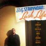 Lush Life: The Untold Story Of Billy Strayhorn [미개봉 CD]