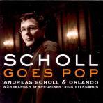GOES POP/ ANDREAS SCHOLL & ORLANDO [SACD HYBRID]